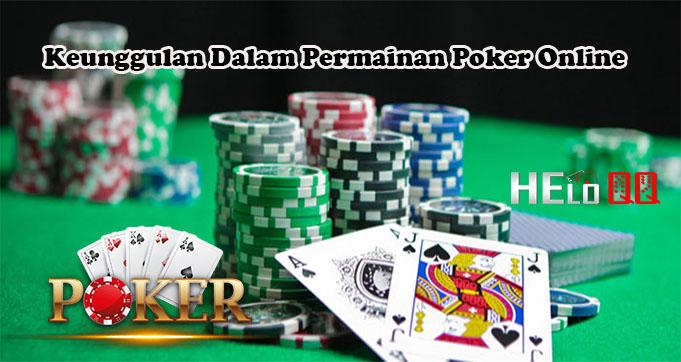 Keunggulan Dalam Permainan Poker Online
