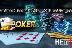 Panduan Bermain Poker Online Uang Asli