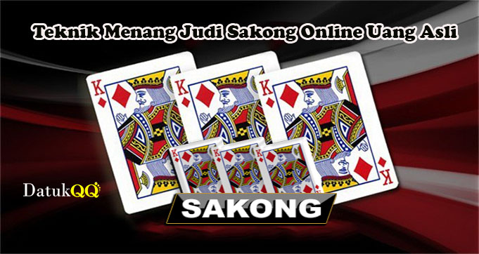 Teknik Menang Judi Sakong Online Uang Asli